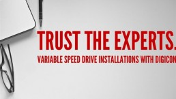Trust the experts, variable speed drive installations with Digicon